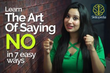 Learn The Gentle Art of Saying 'No' without being rude – Improve Your Communication Skills