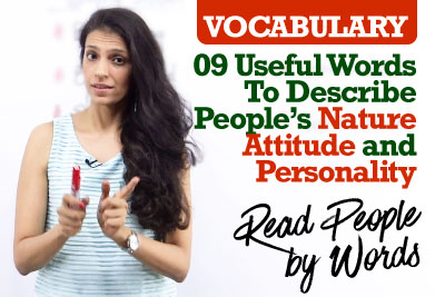 Useful English Vocabulary to describe people's attitude, nature and personality
