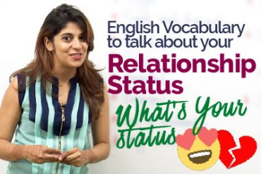 How to talk about Relationship Status? – English Speaking Practice lesson