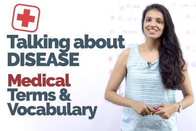 Free spoken English lesson to learn Medical vocabulary to talk about disease
