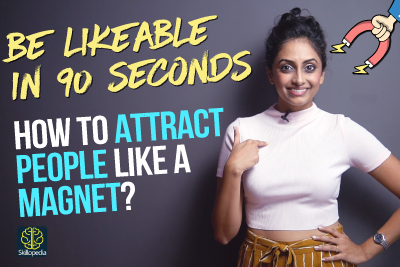 How to make people like you and attract people like a magnet