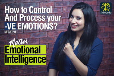 Emotional Intelligence - How to control your Negative Emotions, Mind & Thinking | Personality Development & Self Improvement
