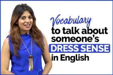 Talking about someone's DRESS SENSE   English Vocabulary