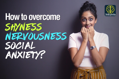 How to overcome Shyness, Nervousness & Social Anxiety? 5 Techniques to build confidence in Public speaking | Best Skillopedia Tips by Meera