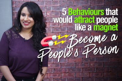 5 Behaviours That Attract People Like A Magnet   Make People Like You   Impress Anyone   Boost your confidence   Skillopedia