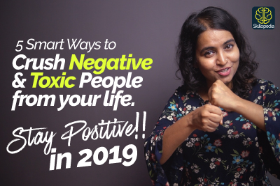 5 Smart Ways to deal with Negative People & Stay Positive | Crush Negativity from your life | Motivational Video for Positivity