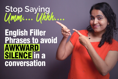 Learn English Filler Phrases to Avoid Awkward Silence in a Conversation | Stop saying Umm.. Uhh… Speak More Confidently.
