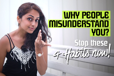 Why People Misunderstand You? Stop these 4 Behavioural Habits | Communication mistakes | Self-Improvement Training
