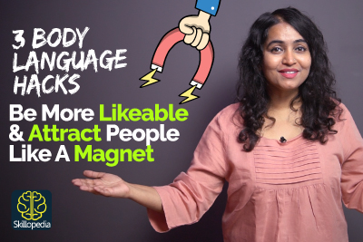 3 Body Language Hacks to be More LIKEABLE, CHARISMATIC & Attract People Like A Magnet -Life Skills