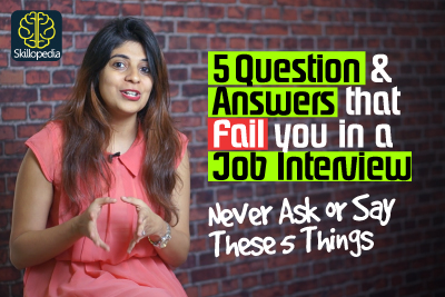 5 Job Interview Questions & Answers that fail you | Tips for Job Interview Preparation | Interview Skills by Skillopedia - Niharika