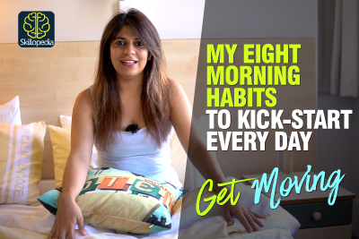 8 Morning Habits to Kick Start Your Day - Morning Habits Of Most Successful People | Best Morning Motivation | Skillopedia