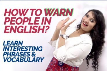 How to Warn People in English? English Phrases & Vocabulary