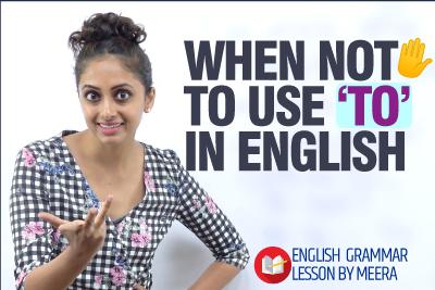 Common English Errors made while using 'TO' in Spokem & Written English - English Grammar Lesson