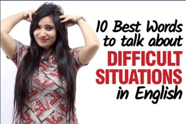 Learn Advanced English Words to talk about Difficult Situations | Expand Your Vocabulary