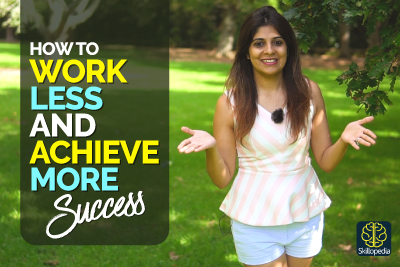 Work Less And Achieve More - 8 Productivity Hacks Successful People Follow - Achieve Goals Faster
