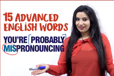 Mispronounced Words In English   15 Advanced English Words You Are Pronouncing Wrong   Michelle