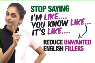 Reduce Unwanted English Fillers From Your Conversation (I Like…)