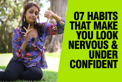 7 Daily Habits That Make You Look Nervous & Less Confident | Body Language & Communication Mistakes