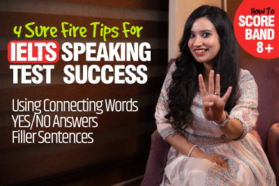 4 Tips - How To Get A 8.5 Band In IELTS Speaking Test | Sample Questions | Connecting Words & Filler Sentences