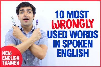 10 WRONGLY Used Words & Expressions In English | Common Mistakes Made in English Speaking By Beginners & Advanced Learners