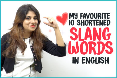 Shortened Slangs Words In English Used In Daily English Conversations   Speak English Naturally   English Lessons By Niharika