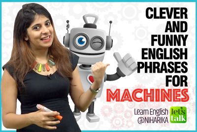 English Conversation Practice - Clever & Funny English Expressions For Machines   Improve English Speaking With Niharika