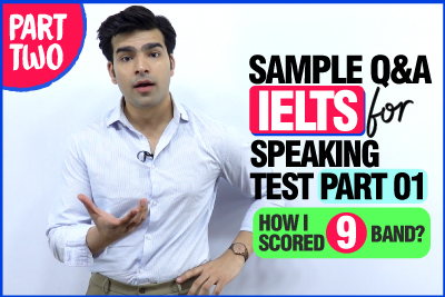 IELTS Speaking Test Practice (Part 01) - Top Questions & Best Answers | How I Scored A Band 9 - Tips & Tricks