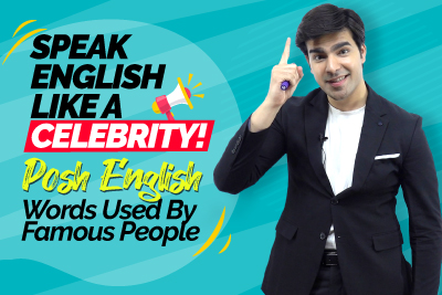 Speak English Like A Celebrity! Posh English Words Used By Great Public Speakers | Improve Your Spoken English | Hridhaan