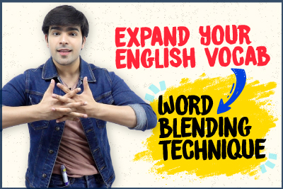 Tips To Learn English Words Faster With The Blending Technique | Improve English Vocabulary | Speak English Fluently