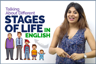 Spoken English Practice - Talking About 11 Stages Of Human Life - Increase English Vocabulary   Speak Fluently