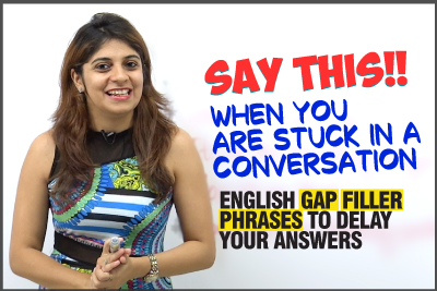 What Should Your Say When You Are Stuck In A Conversation? English Gap Filler Phrases | Learn English With Niharika