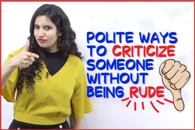 Polite English Phrases To Criticise Someone Without Being Rude | Spoken English Practice | Michelle