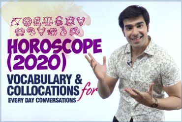 Horoscope (2020) – Advanced English Vocabulary & Collocations For Daily Conversation Practice