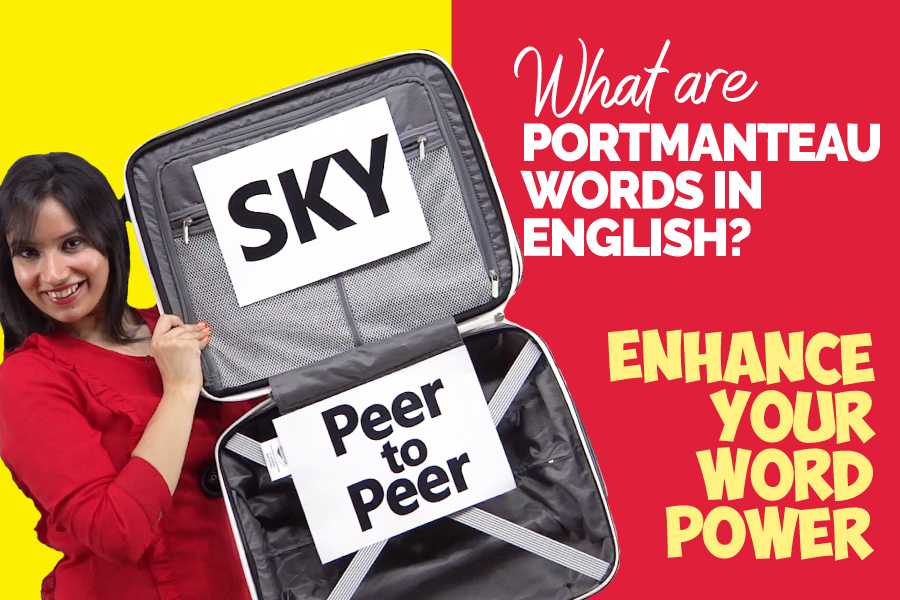 Learn English Portmanteau Words! Great Example To Increase Your Word Power & Conversation Skills | Michelle.