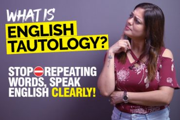 What Is English Tautology? Speak English Clearly & Stop Repeating Words In A  Sentence