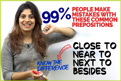 English Prepositions - Next to, Near to, Close To, Besides | Common Grammar Mistakes Even Advanced English Learners Make.