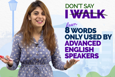 8 Advanced English Words To Replace 'Walk' | Speak English Fluently With Confidence | English Lesson By Niharika