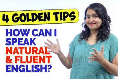 4 Golden Tips - How To Speak English Fluently With A Natural Flow? The Shadowing Technique | Ceema