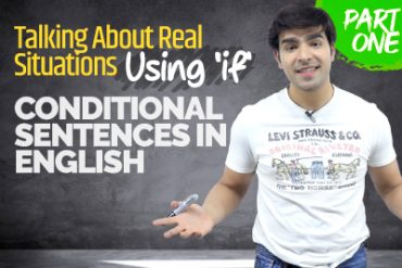Conditional Sentences – Using IF (Zero & First With Examples) – Advanced English Grammar Lesson