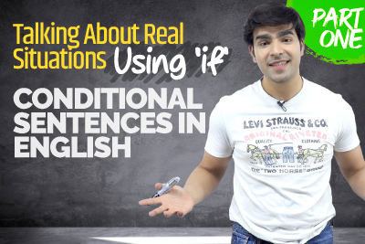 Conditional Sentences - Using IF (Zero & First With Examples) - Advanced English Grammar Lesson