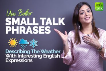 English Small Talk – Talking About The Weather | Learn New English Expressions & Phrases