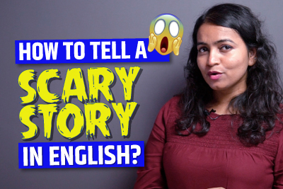 How To Tell A Scary Story In English? Story-Telling Tips & Tricks | Learn English With Ceema