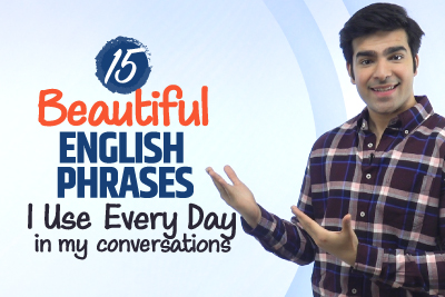 15 Beautiful English Phrases You Must Include In Your Daily English Conversations | Hridhaan