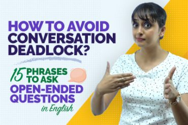 How To Avoid Conversation Deadlock? Asking WH Open-Ended Questions | English Communication Skills