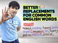 Speak Fluent English Faster! Replace Common English Words With Advanced Vocabulary