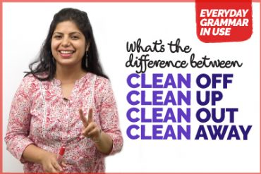 What's the difference between clean out, clean off, clean up and clean away