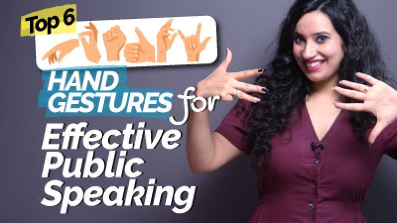 Top 6 Hand Gestures For Effective Public Speaking & Presentation   Communication Skills Training