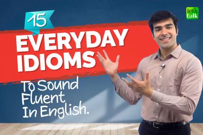 Common Everyday Idioms To Speak English Fluently | English Conversation Practice | Hridhaan